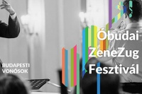 III. Óbudai Zenezug Fesztivál a Budapesti Vonósokkal - Társasköri Kultúrkarantén